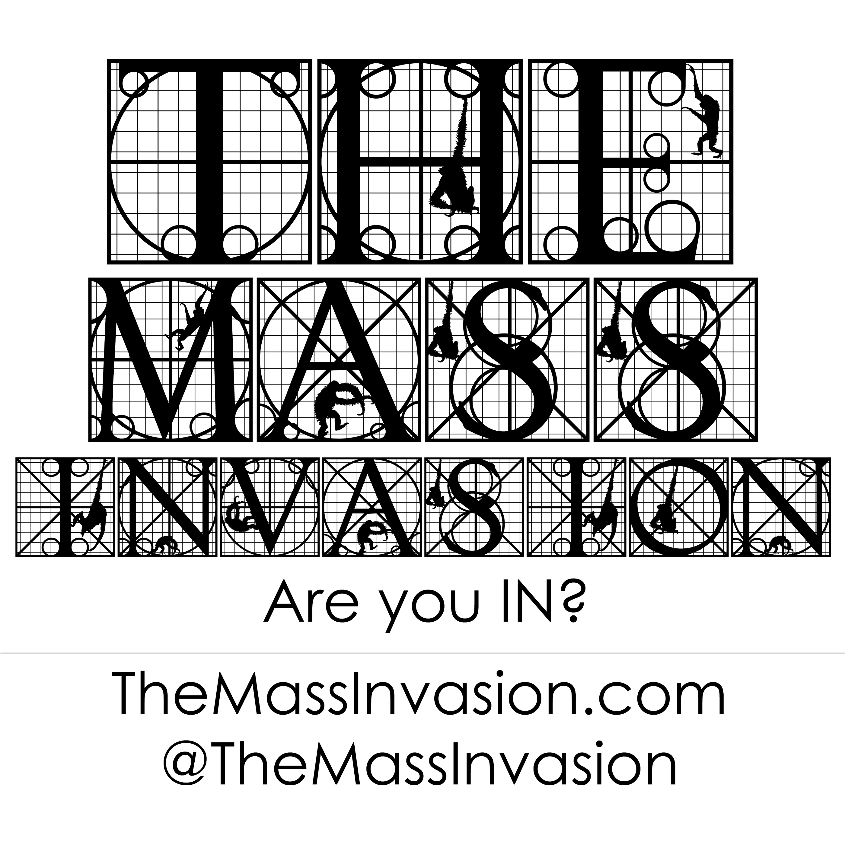 The Mass Invasion
